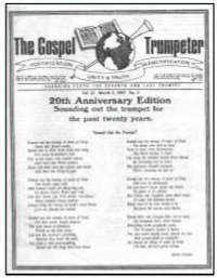 20 years of publishing The Gospel Trumpeter, publication of the Church of God, God's Acres